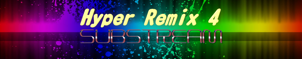 HYPER REMIX 4 SUBSTREAM